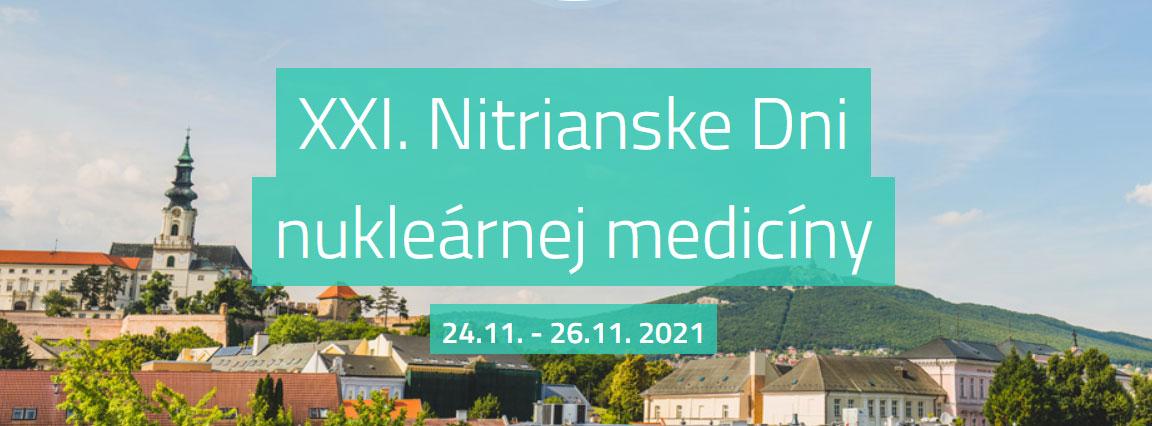 XXI. Nitrianske Dni nukleárnej medicíny - prvá informácia